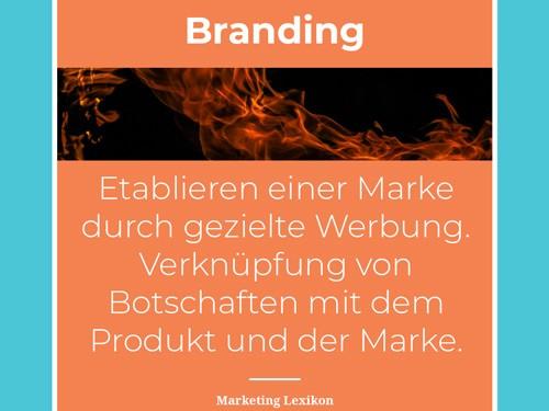 Branding in der Werbung - Marketing Lexikon