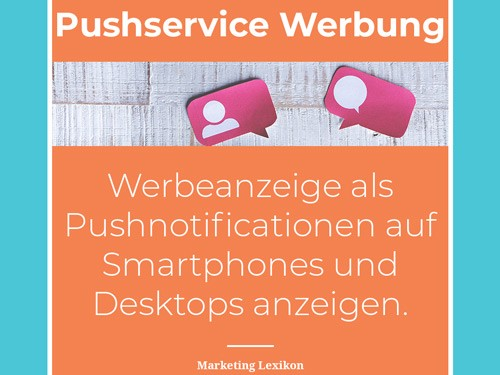 Push Werbung - Pushservice Marketing